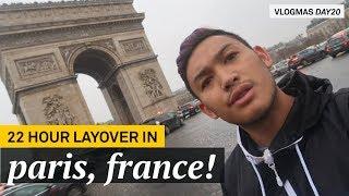 22 Hour Layover In Paris!!! - VLOGMAS 2017 DAY 21 - RomeAroundTheWorld