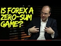 forex versus stocks is forex a zero sum game