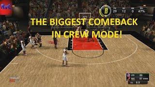 NBA2K15 Crew mode: The BIGGEST COMEBACK IN THE 4TH QUARTER