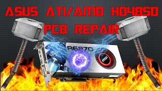 [Repair tutorial]ASUS  ATI/AMD HD4850 PCB reapair/capacitor replacement.