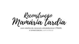 Reconstrução Mamária Tardia