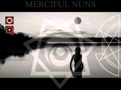 MERCIFUL NUNS ~ Ark Of The Covenant