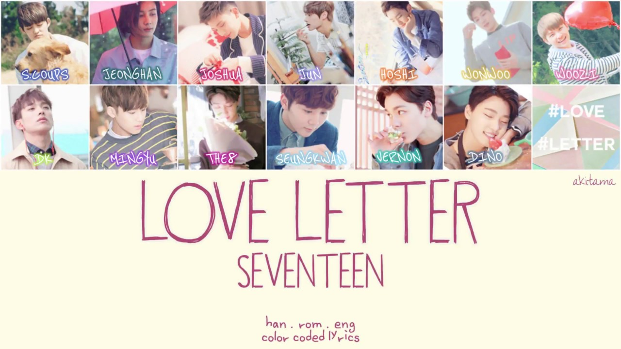 love letter lyrics letter 사랑쪽지 seventeen 세븐틴 han rom eng color 23478 | maxresdefault