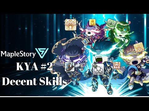 Maplestory - Knowing Your Abilities #2 : Decent Skills!