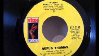 Rufus Thomas - Funky Robot (Parts I & II) (1973)