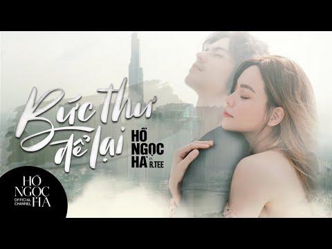 Bức Thư Để Lại - Hồ Ngọc Hà Ft. R.Tee (Official MV)