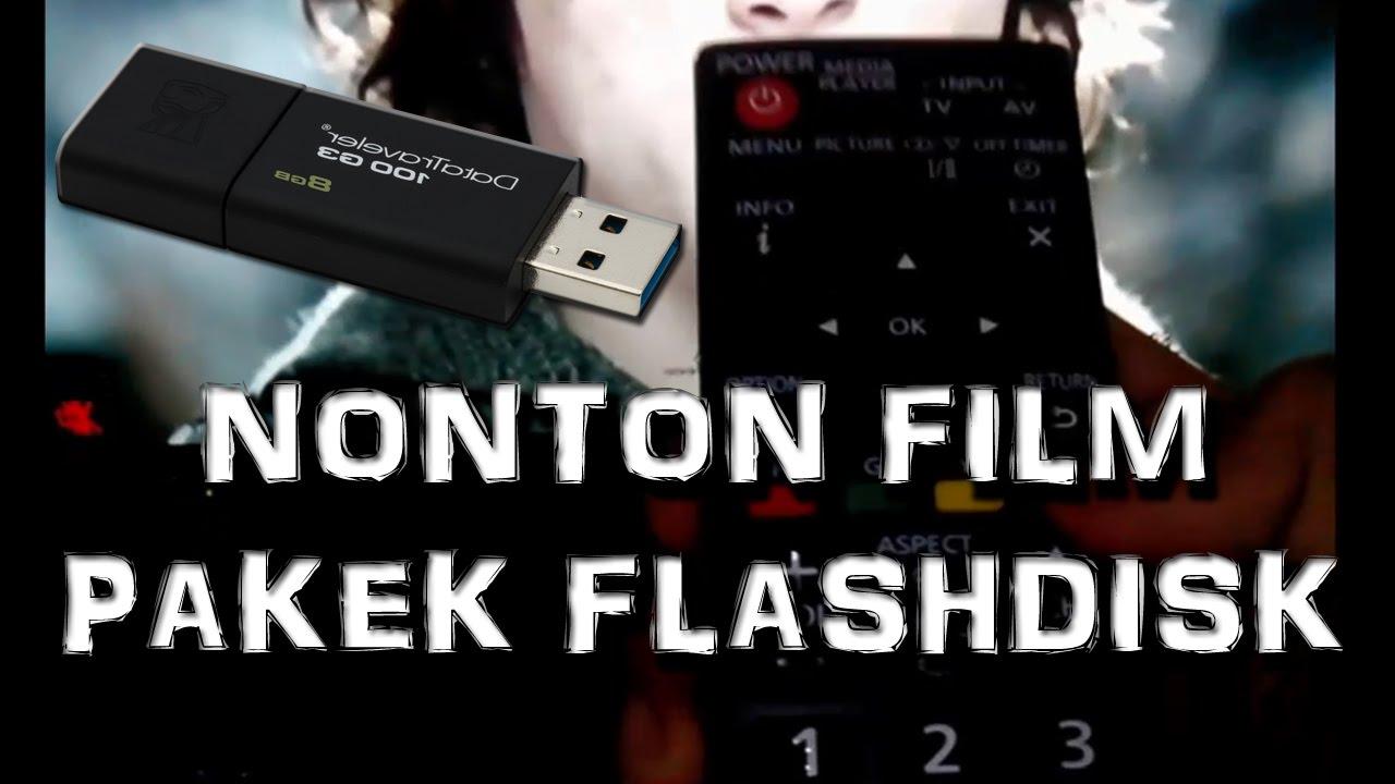 Cara Nonton Film Pakek Flashdisk Di Led Tv Tanpa Ribet Youtube