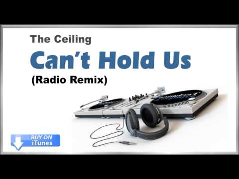 The Ceiling Can't Hold Us (Radio Remix) by Macklemore- With lyrics (see below)