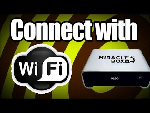 Miraclebox 4.0- Connect with Wifi