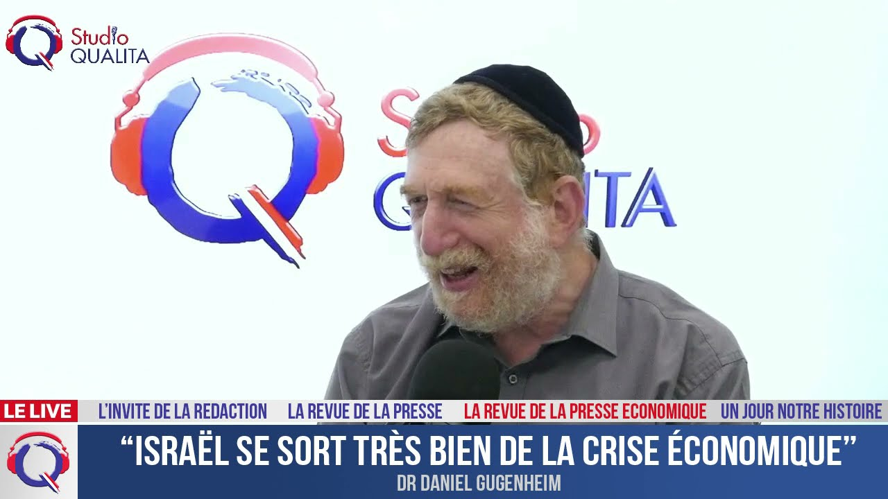 """""""Israël se sort très bien de la crise économique"""""""
