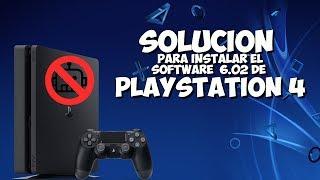 Solución error instalar Software del Sistema 6.02 de PlayStation 4