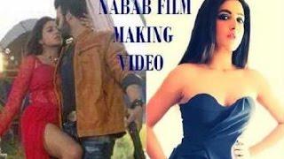 Shakib Khan | Subhashree Ganguly | Nabab Film Behind The Scene | Bengali Film Nabab Making Video