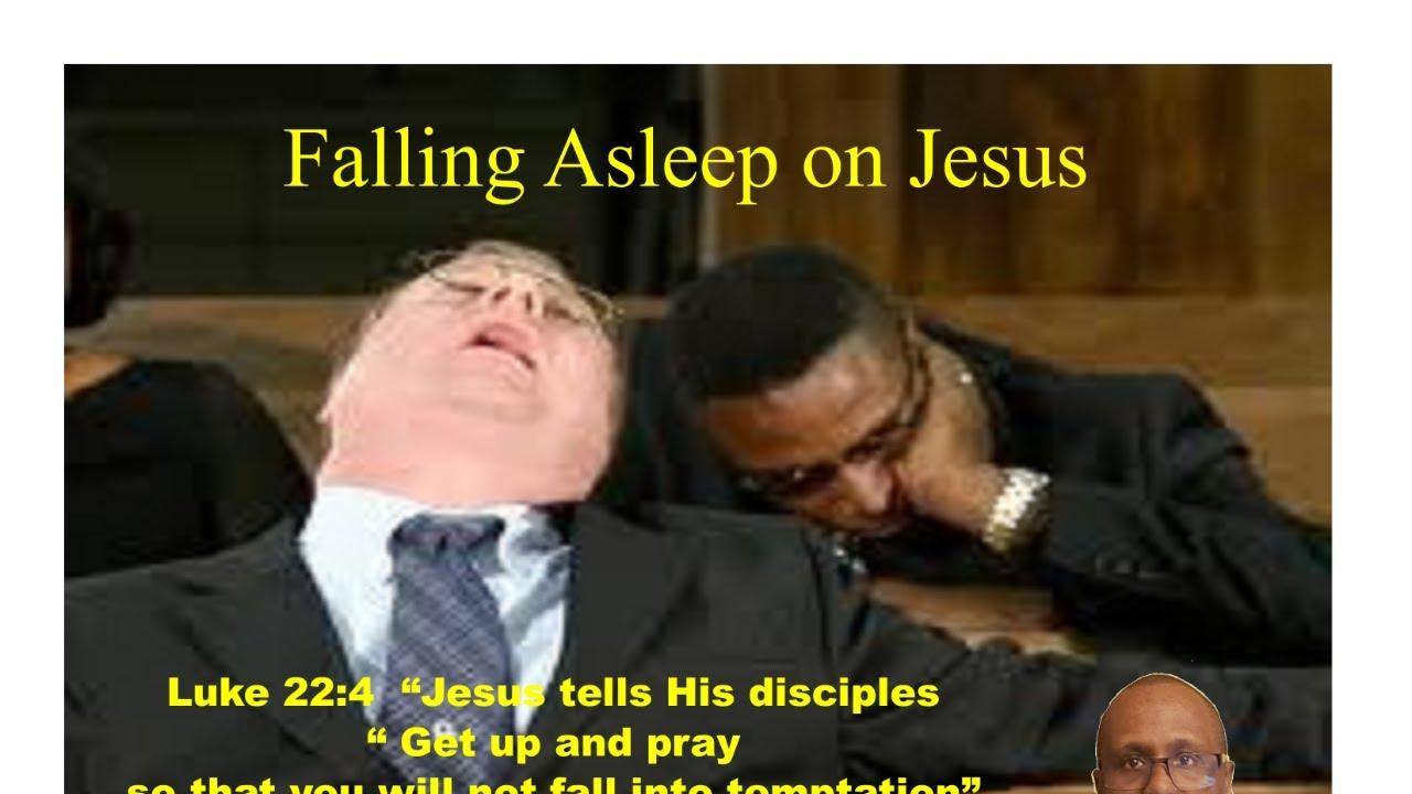 Falling Asleep On Jesus