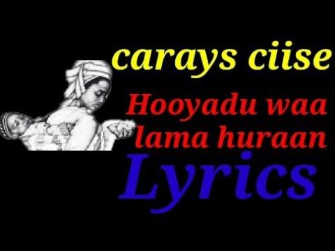 Download Abwaan carays ciise kaarshe lyrics   maanso   Hooyadu waa lama huraan