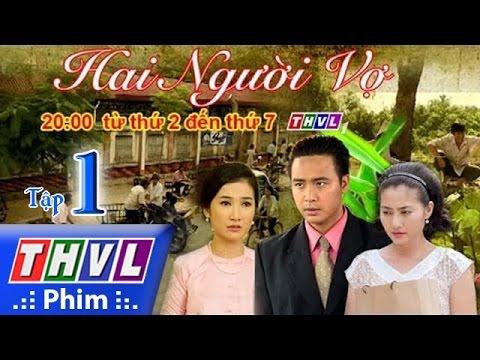 PTC3 ::: HAI NGƯỜI VỢ | THVL1 | 2016 Vietnam | EP 31/31 | FULL