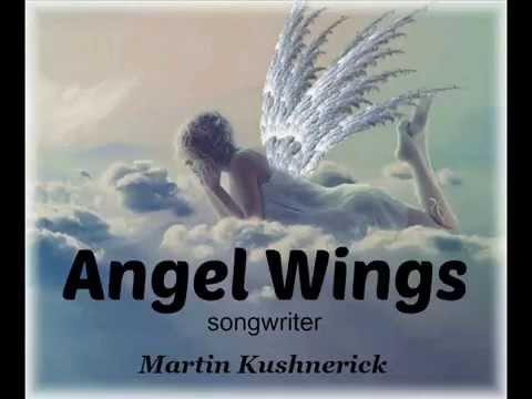 Martin Kushnerick demo  ANGEL WINGS