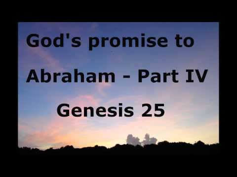 Abraham   Part IV