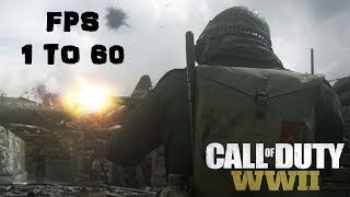 Call of Duty WWII●FPS 1 to 60