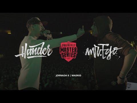 HANDER vs MR.EGO FMS Madrid Jornada 8 Oficial