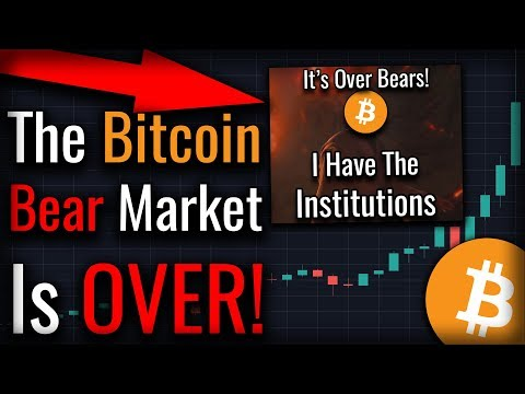 The Bitcoin Bear Market Is OVER!