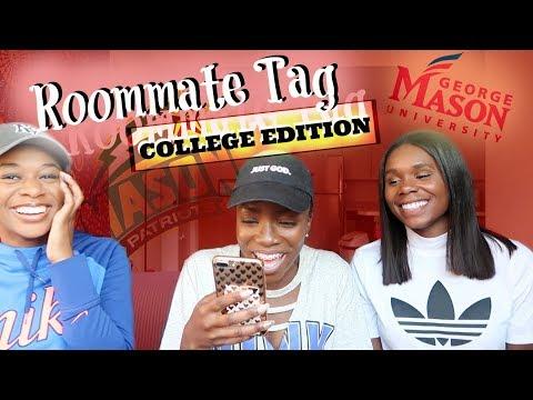 COLLEGE ROOMMATE TAG | George Mason University