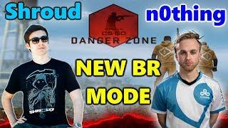 CSGO NEW BATTLE ROYALE MODE - DANGER ZONE - Shroud, n0thing & Skadoodle