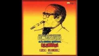 Lucho Bermúdez  - Porro (Homenaje a los Grandes Compositores de la Music Tropical Colombiana)