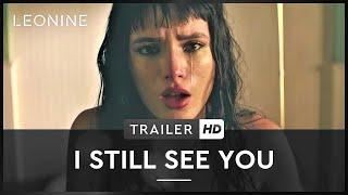 I STILL SEE YOU | Trailer | Deutsch | HD |  Offziell