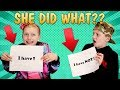 Never Have I Ever - Shocking Secrets Revealed About My Sister!
