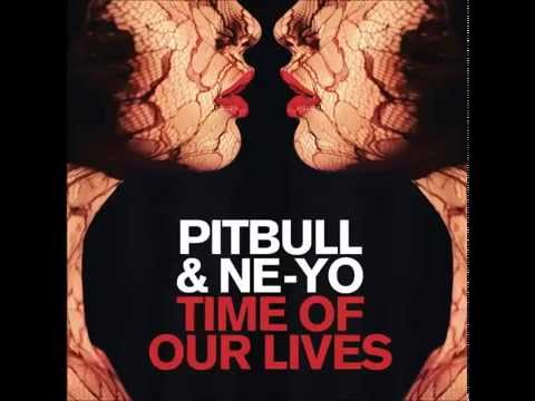 Pitbull ft. Ne Yo - Time Of Our Lives [Clean/Edited]