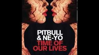 Pitbull Ft. Ne Yo Time Of Our Lives Clean Edited.mp3
