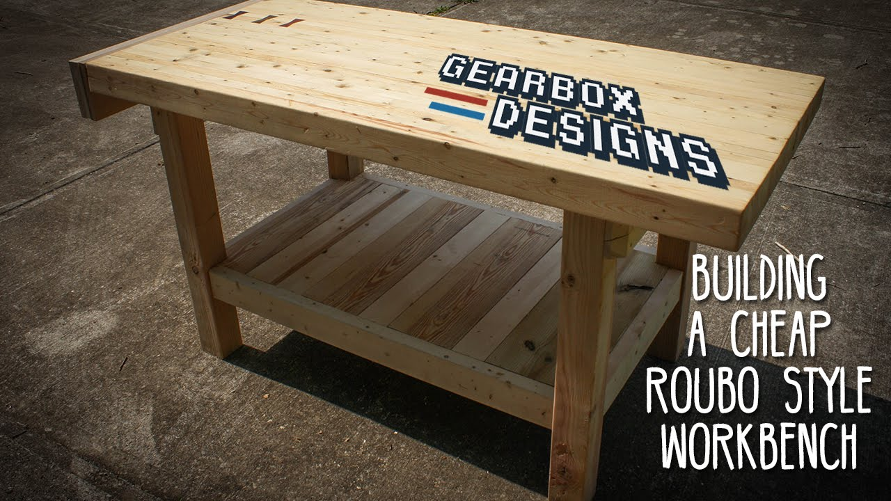 Building A Cheap Roubo Style Workbench Youtube