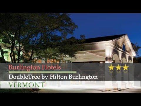DoubleTree By Hilton Burlington - Burlington Hotels, Vermont