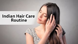 Indian Hair Care Routine