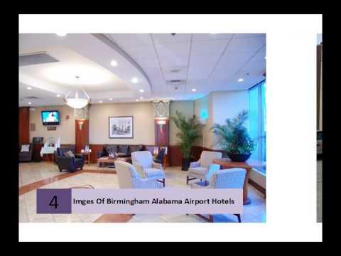 Imges Of Birmingham Alabama Airport Hotels