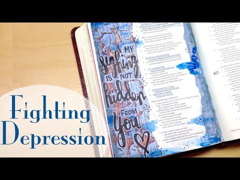 Fighting Depression with Bible Journaling (Psalm 38)