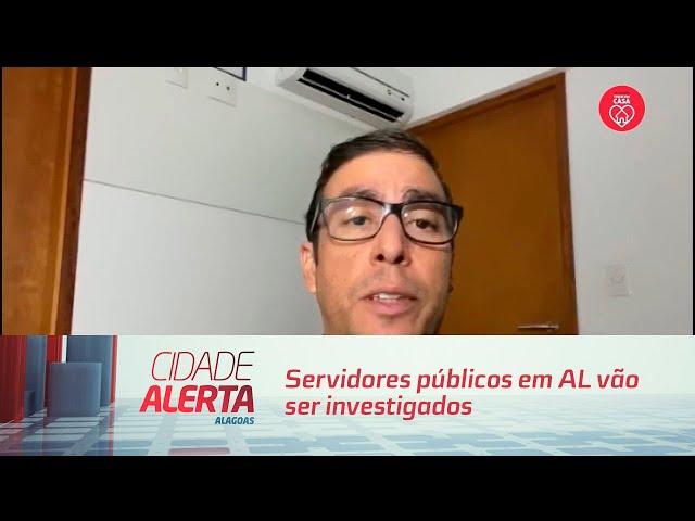 Auxílio Emergencial irregular: Servidores públicos em AL vão ser investigados