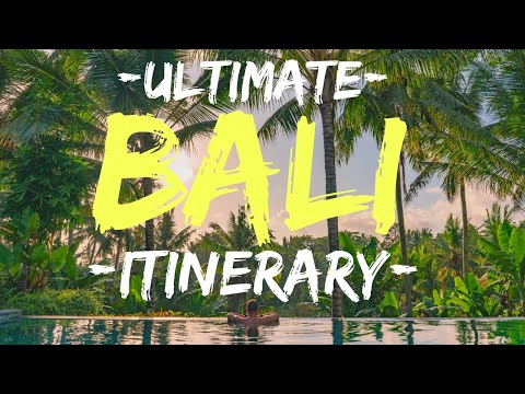 BALI ITINERARY: Best of Bali in 10 days (4K)