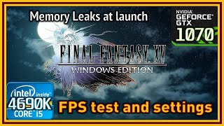Final Fantasy XV PC (release) - i5 4690K & GTX 1070 - FPS Test and Settings