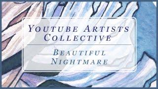 YouTube Artists Collective - Beautiful Nightmare Watercolor Speedpaint