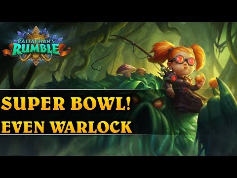 SUPER BOWL! - EVEN WARLOCK - Hearthstone Decks (Rastakhan's Rumble)