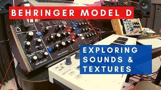Behringer Model D - exploring sounds & textures (I) - (NO TALK)(HD)