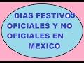 DIAS FESTIVOS OFICIALES Y NO OFICIALES EN MEXICO