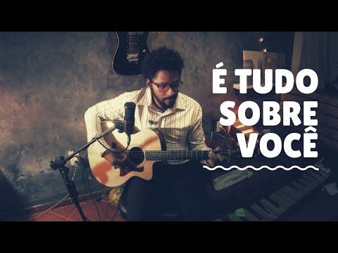 William Torres - É Tudo Sobre Você // Morada (cover)