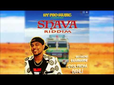 Raymond Ramnarine feat Rennie - Gyul From Delhi [Shava Riddim]