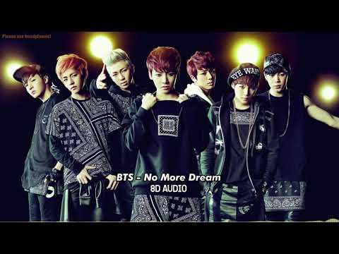 [8D AUDIO] BTS - No More Dream (PLEASE USE HEADPHONES!)