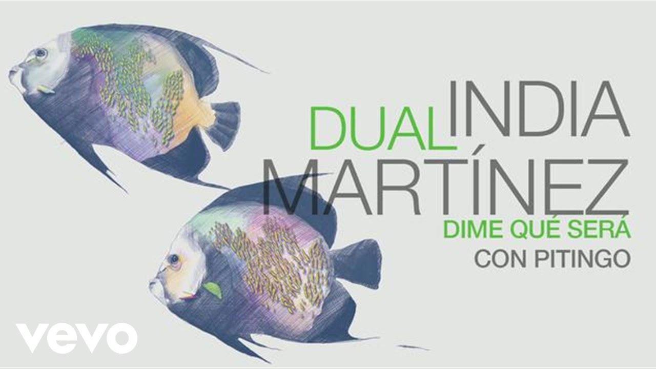 India Martinez - Dime Que Sera (Audio) ft. Pitingo