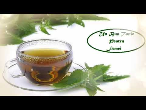 Ceaiul de Urzica - Leac pentru Zeci de boli (Leacuri&Sfaturi despre Sănătate)