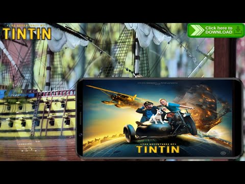 The Adventure Of Tintin: Android | Download Now