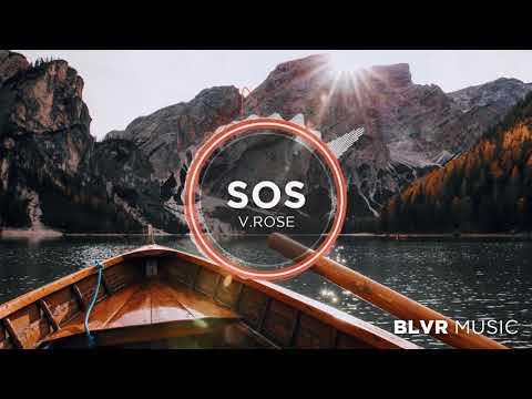 V.Rose - SOS